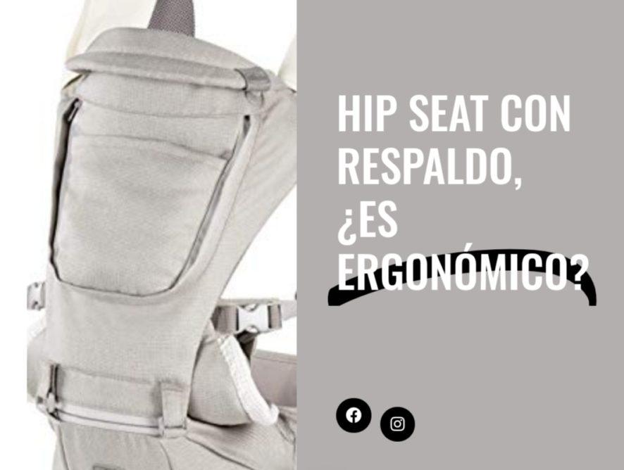 Hip seat, con respaldo ¿Es ergonómico?